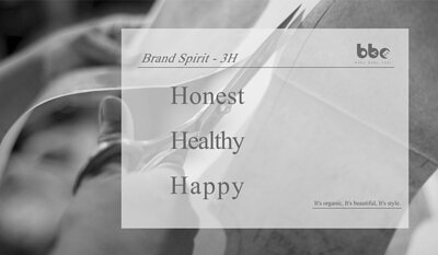 Baby baby cool brand values : honest, healthy, happy