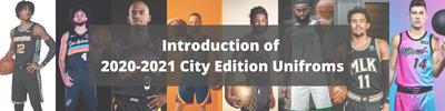 2020-2021 城市版球衣簡介