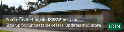 You're invited to join 1858Wines.com. Sign up for unbeatable offers, updates and more. (Membership)