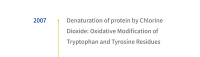 2007 Denaturation of protein by Chlorine Dioxide: Oxidative Modification of Tryptophan and Tyrosine Residues