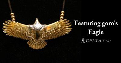 Featuring goro's Eagle