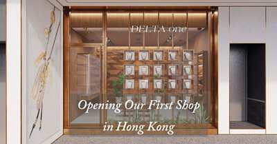 DELTAone is opening our first store in Hong Kong