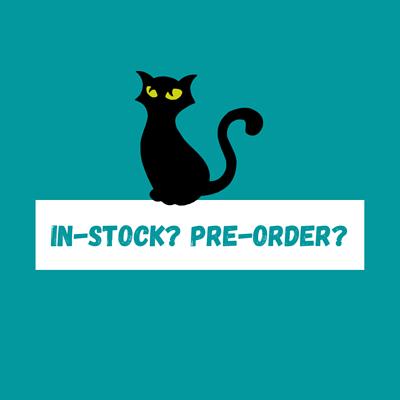 in stock or pre-order