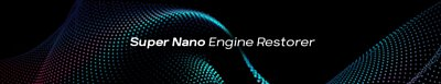 super nano engine restorer header