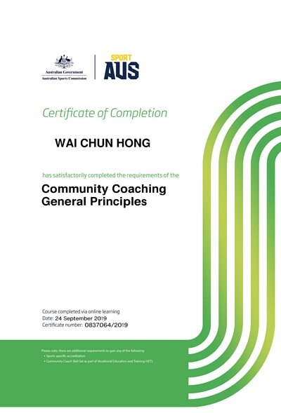 Certificate for WAI CHUN HONG in Community Coaching General Principles, badminton coach,Hong Kong Child Protection, Australia