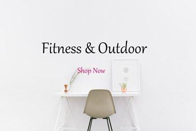 Fitness & Outdoor