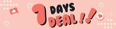 7 days deal